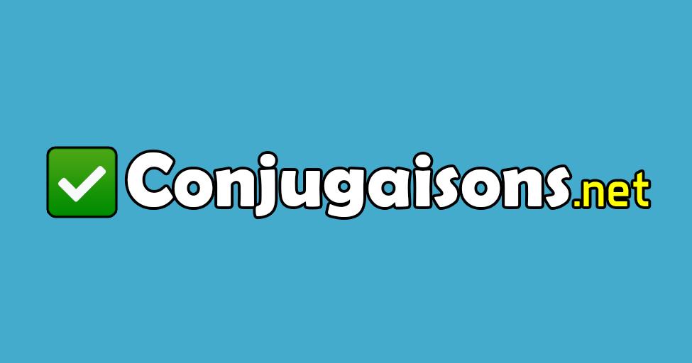 Conjugaison Des Verbes En Francais Conjugaisons