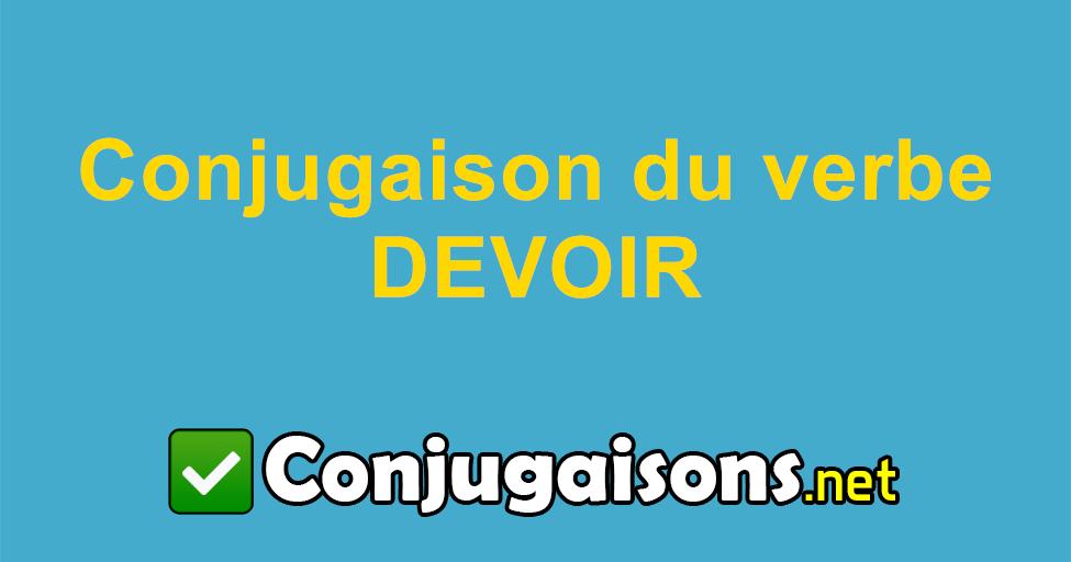Devoir Conjugaison Du Verbe Devoir Conjuguer En Francais