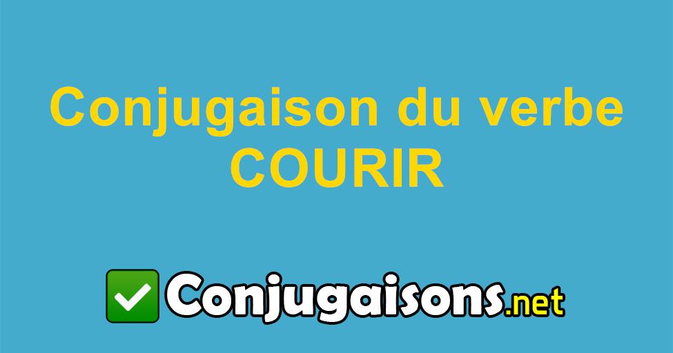 Courir Conjugaison Du Verbe Courir Conjuguer En Francais