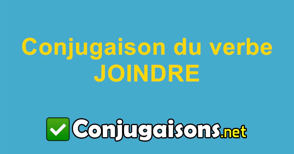 Joindre Conjugaison Du Verbe Joindre Conjuguer En Francais