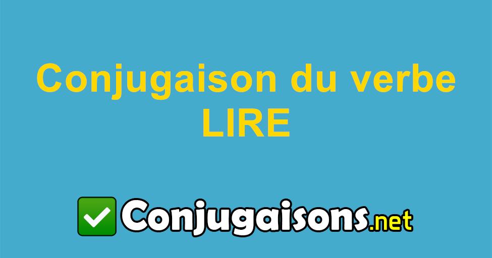 Lire Conjugaison Du Verbe Lire Conjuguer En Francais