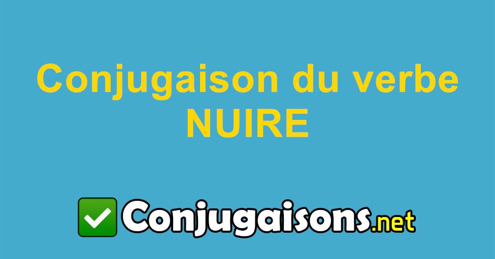Nuire Conjugaison Du Verbe Nuire Conjuguer En Francais