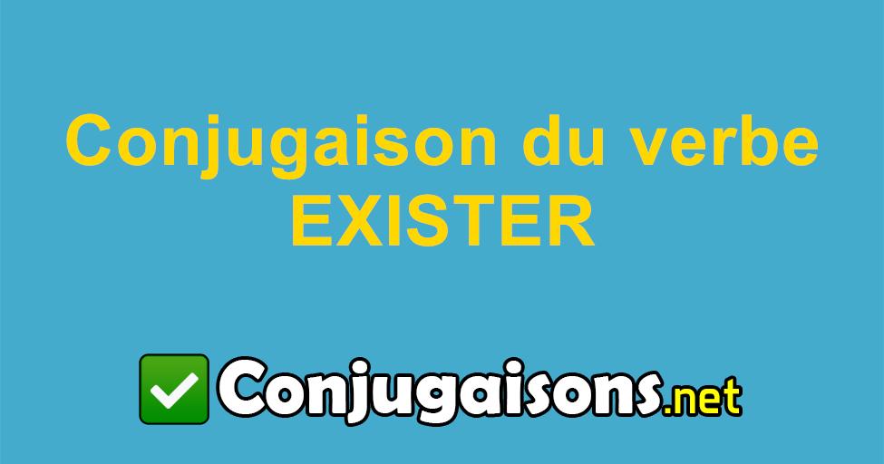 Exister Conjugaison Du Verbe Exister Conjuguer En Francais