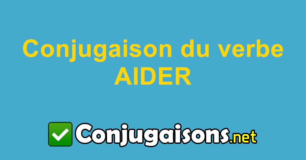 Aider Conjugaison Du Verbe Aider Conjuguer En Francais