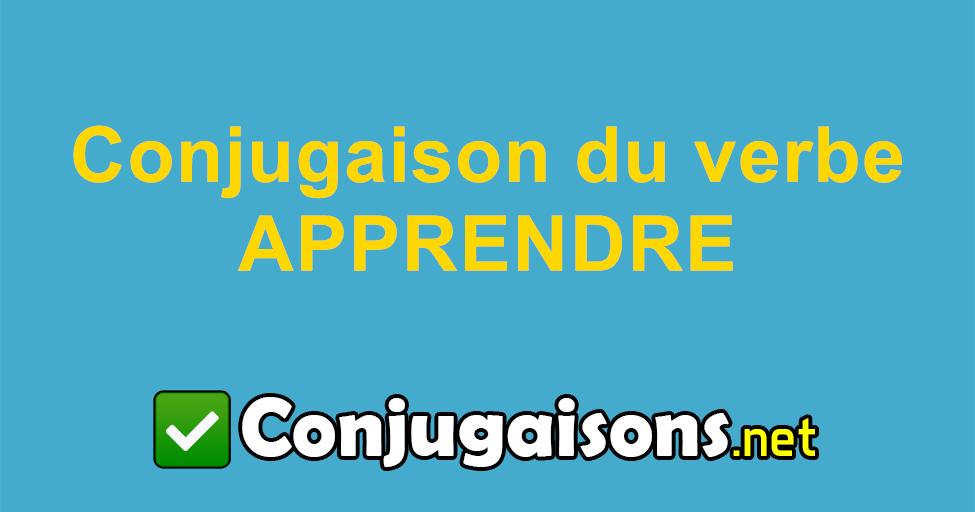 Apprendre Conjugaison Du Verbe Apprendre Conjuguer En Francais