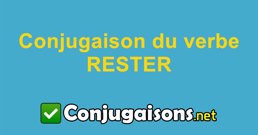 Rester Conjugaison Du Verbe Rester Conjuguer En Francais