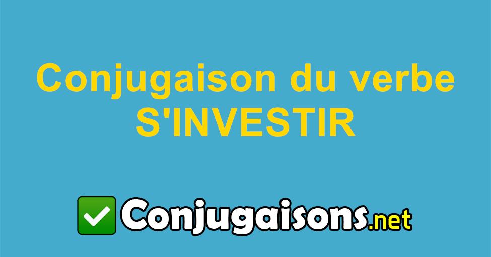 S Investir Conjugaison Du Verbe S Investir Conjuguer En Francais