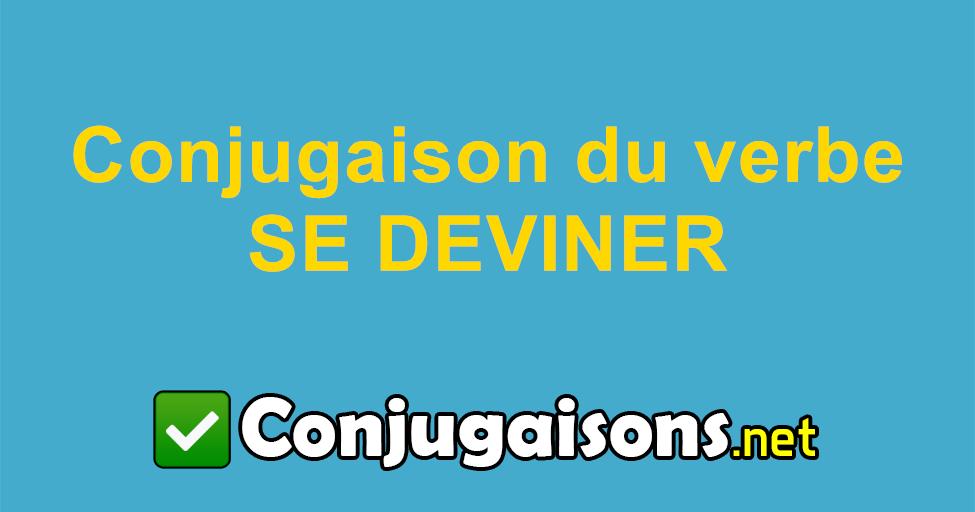Se Deviner Conjugaison Du Verbe Se Deviner Conjuguer En Francais