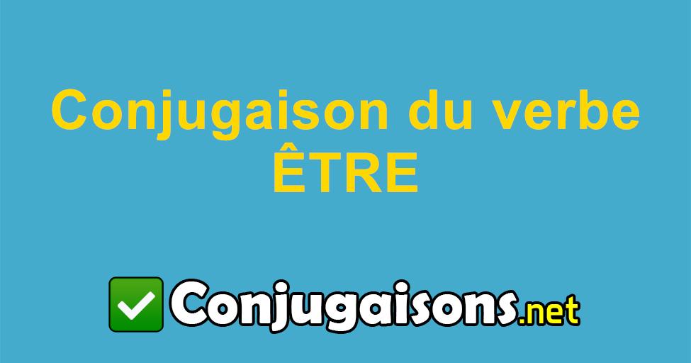 Etre Conjugaison Du Verbe Etre Conjuguer En Francais